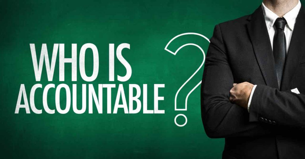 Who Is Accountable?